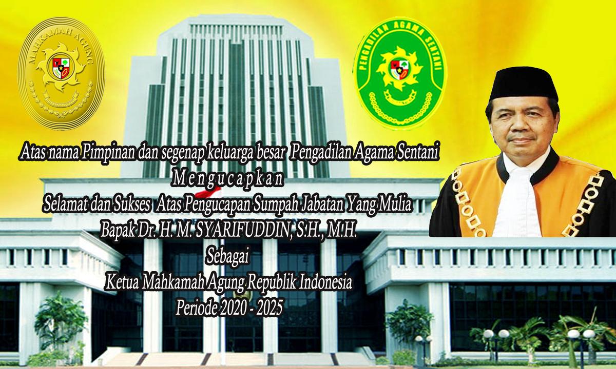 Selamat dan Sukses  Atas Pengucapan Sumpah Jabatan Yang Mulia Ketua Mahkamah Agung Republik Indonesia